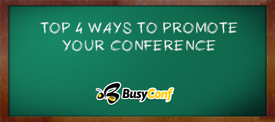 4 ways to promote your conference